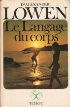 Le langage du corps - A. Lowen