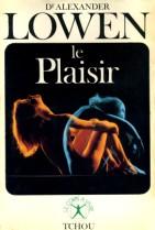 Le plaisir - A. Lowen